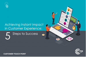 Instant Impact CX eBook Customer Touch Point